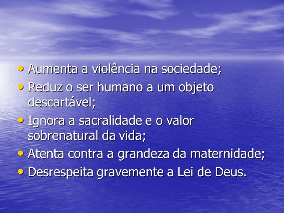 Aumenta a violência na sociedade; Aumenta a violência na sociedade; Reduz o ser humano a um objeto descartável; Reduz o ser humano a um objeto descart