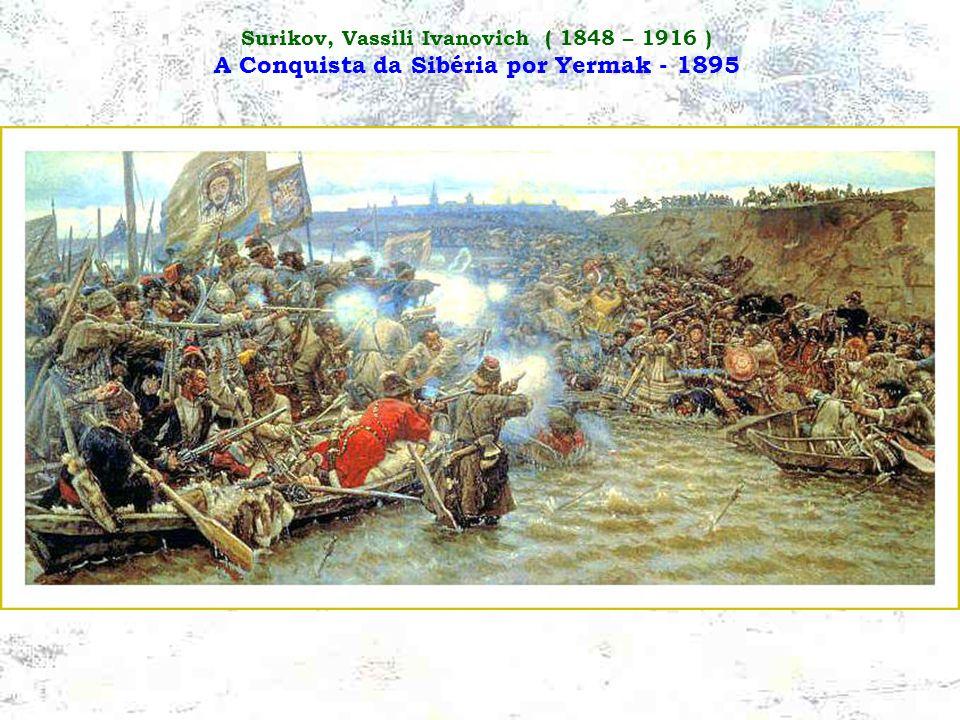 Surikov, Vassili Ivanovich ( 1848 – 1916 ) A Tomada de uma Fortaleza de Neve - 1891