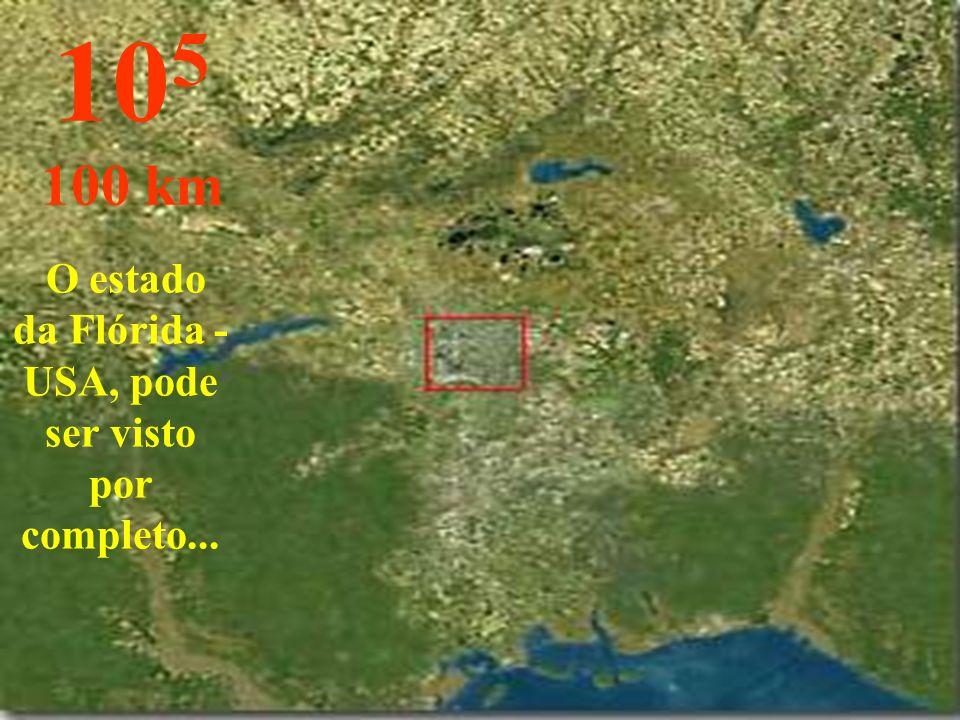 O estado da Flórida - USA, pode ser visto por completo... 10 5 100 km