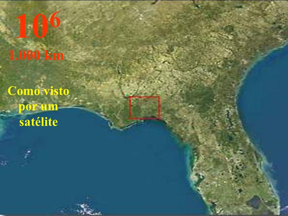 Como visto por um satélite 10 6 1.000 km