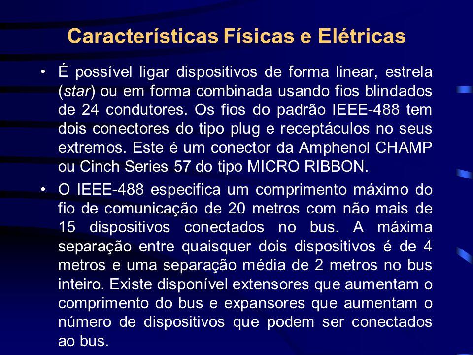 Características Físicas e Elétricas É possível ligar dispositivos de forma linear, estrela (star) ou em forma combinada usando fios blindados de 24 co