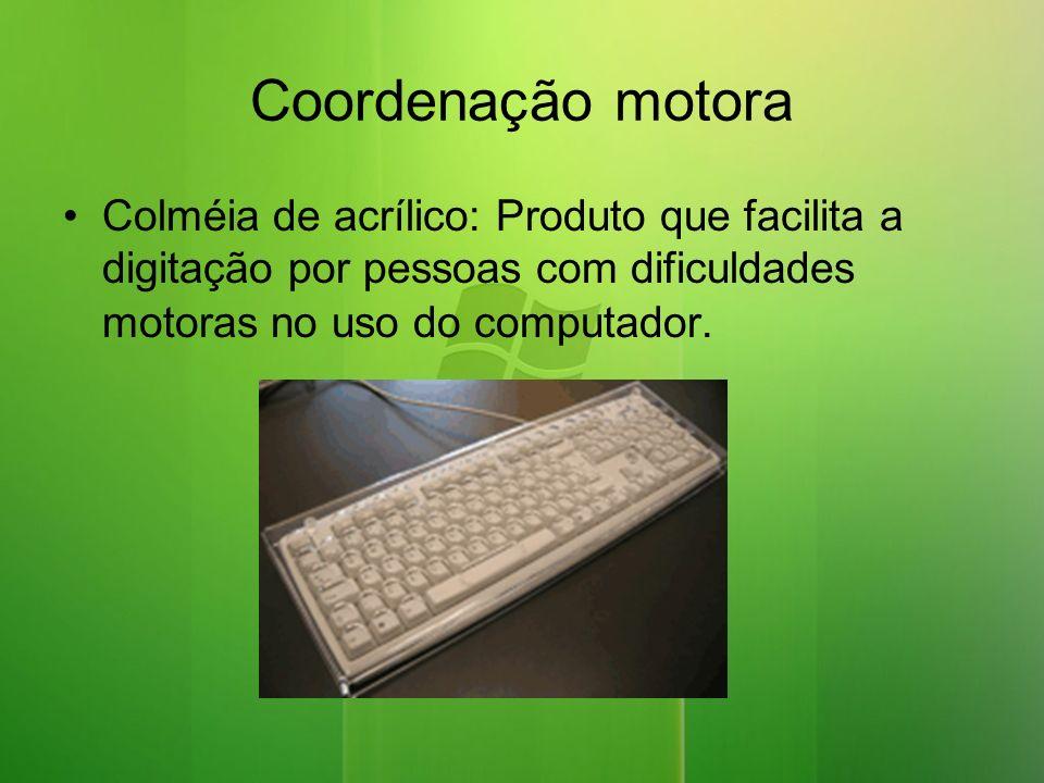 Coordenação motora Colméia de acrílico: Produto que facilita a digitação por pessoas com dificuldades motoras no uso do computador.