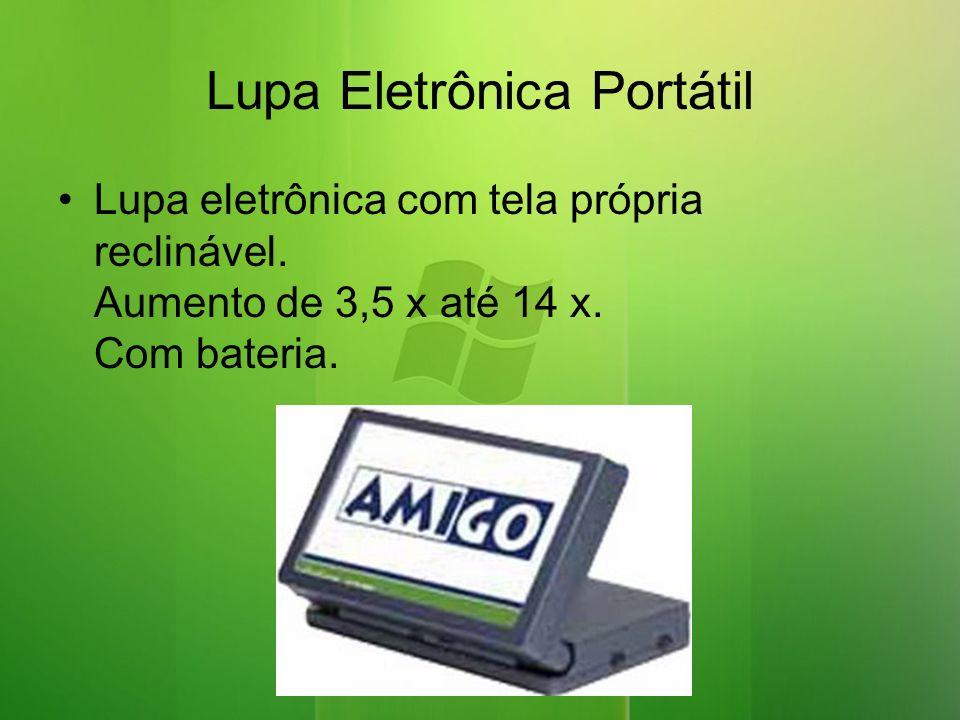 Lupa Eletrônica Portátil Lupa eletrônica com tela própria reclinável.