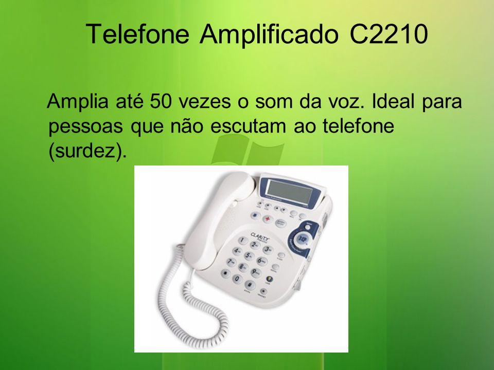 Telefone Amplificado C2210 Amplia até 50 vezes o som da voz.