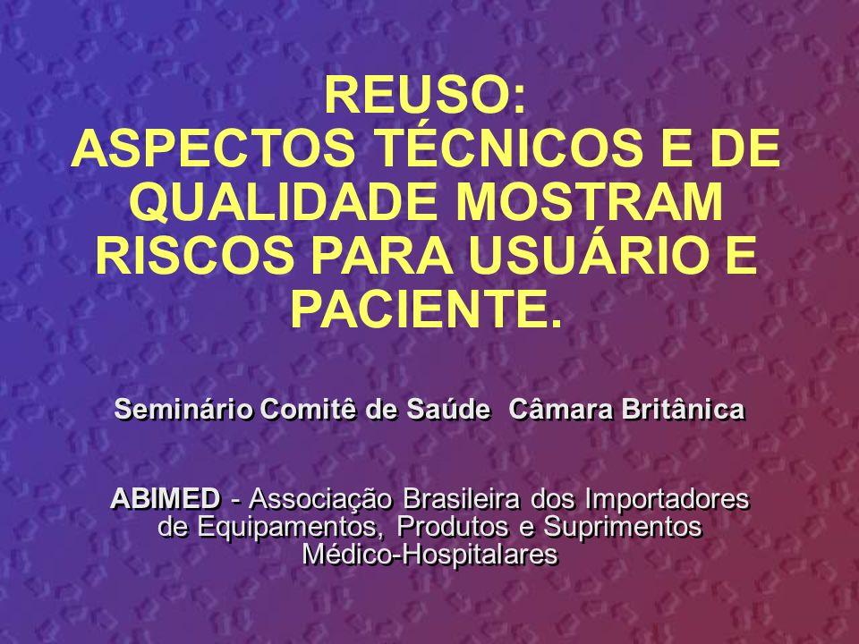Seminário Comitê de Saúde Câmara Britânica ABIMED - Associação Brasileira dos Importadores de Equipamentos, Produtos e Suprimentos Médico-Hospitalares