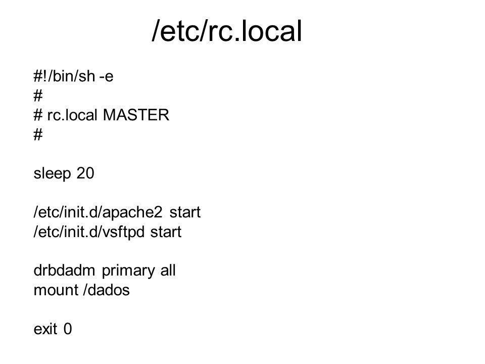 /etc/fstab Em nosso exemplo, vamos montar o dispositivo drbd no ponto de montagem /dados Ex.