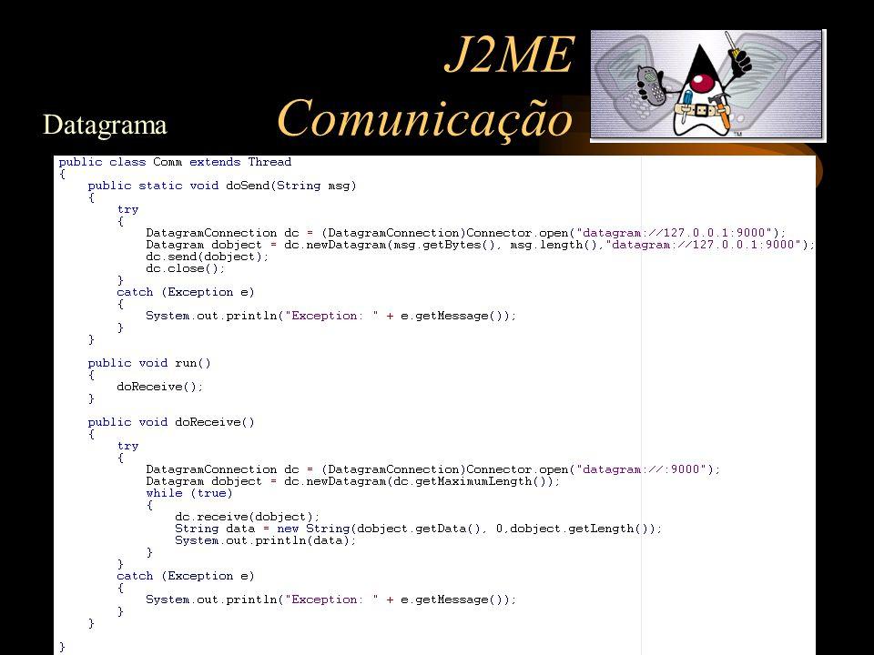 J2ME Comunicação Datagrama