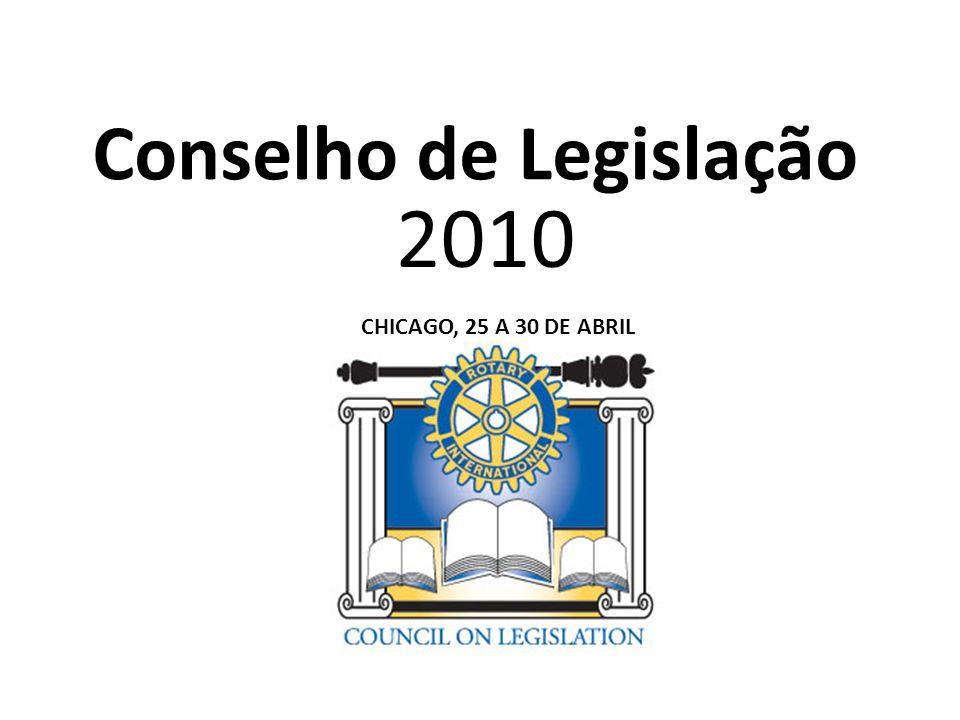 Conselho de Legislação 2010 CHICAGO, 25 A 30 DE ABRIL