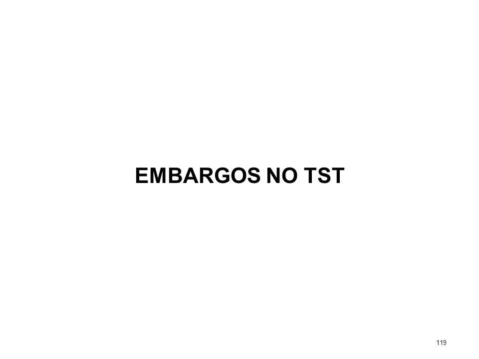 EMBARGOS NO TST 119