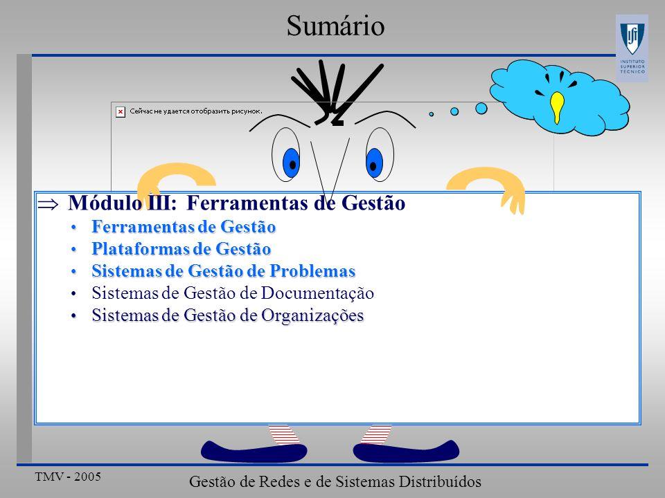 TMV - 2005 Gestão de Redes e de Sistemas Distribuídos Plataformas de Gestão