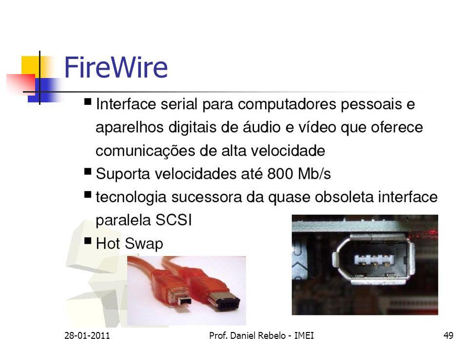 FireWire 28-01-2011Prof. Daniel Rebelo - IMEI49