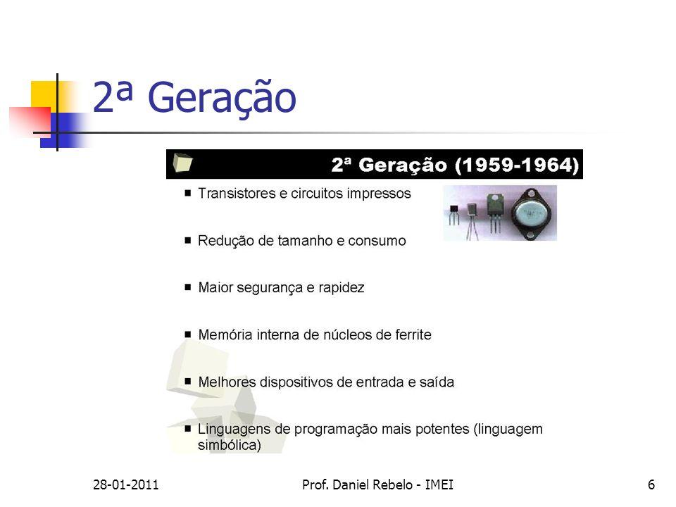 28-01-2011Prof. Daniel Rebelo - IMEI6 2ª Geração