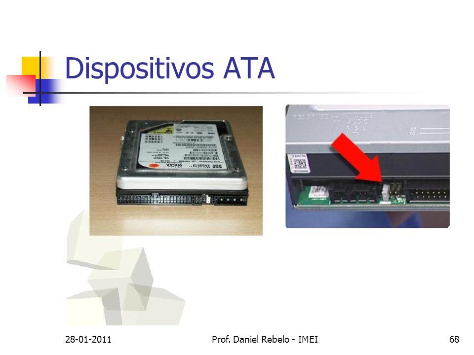 Dispositivos ATA 28-01-2011Prof. Daniel Rebelo - IMEI68