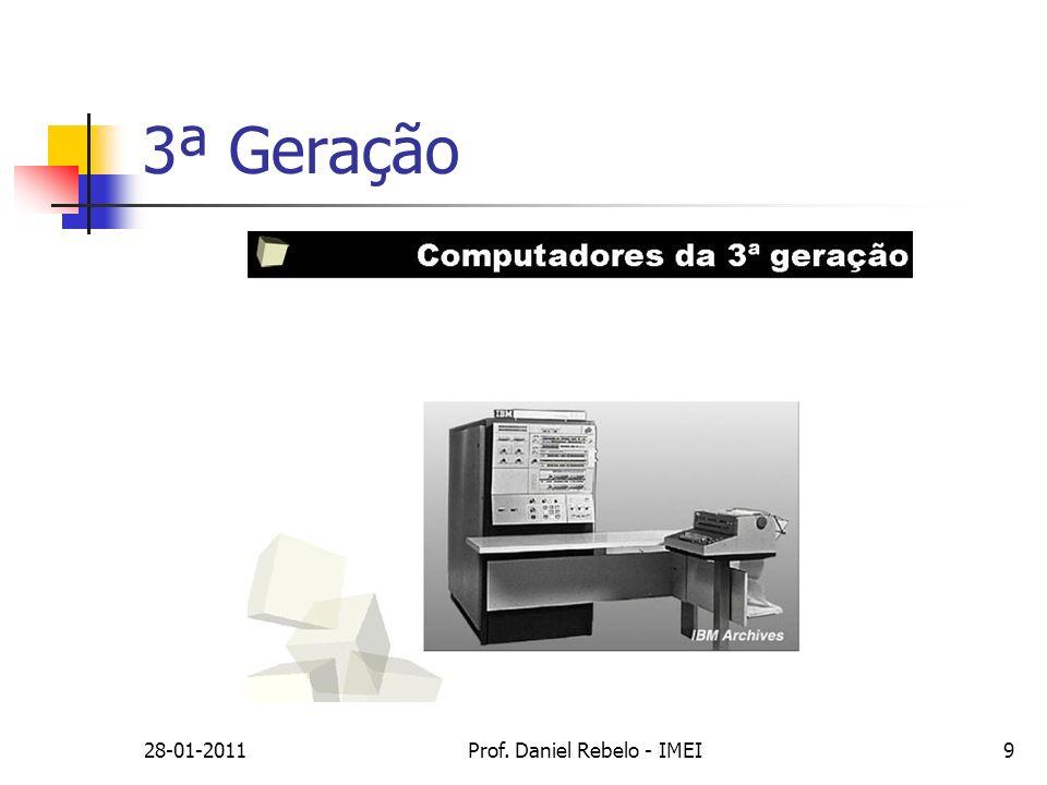28-01-2011Prof. Daniel Rebelo - IMEI9 3ª Geração