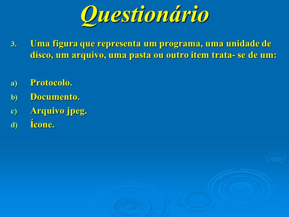 Questionário 4.