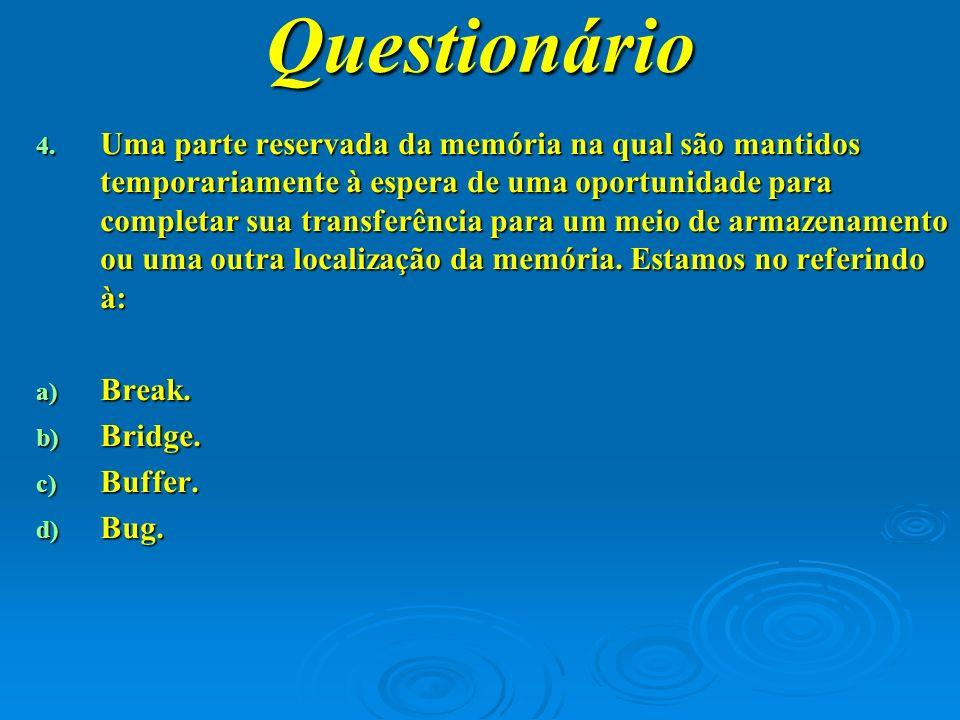 Questionário 5.