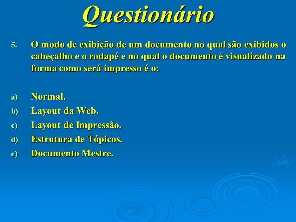 Questionário 6.