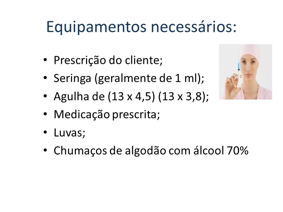 Equipamentos necessários: Bandeja contendo luvas de procedimento; Algodão com álcool 70%; Garrote; Escalpe, Jelco ou cateter curto, equipo de soro;