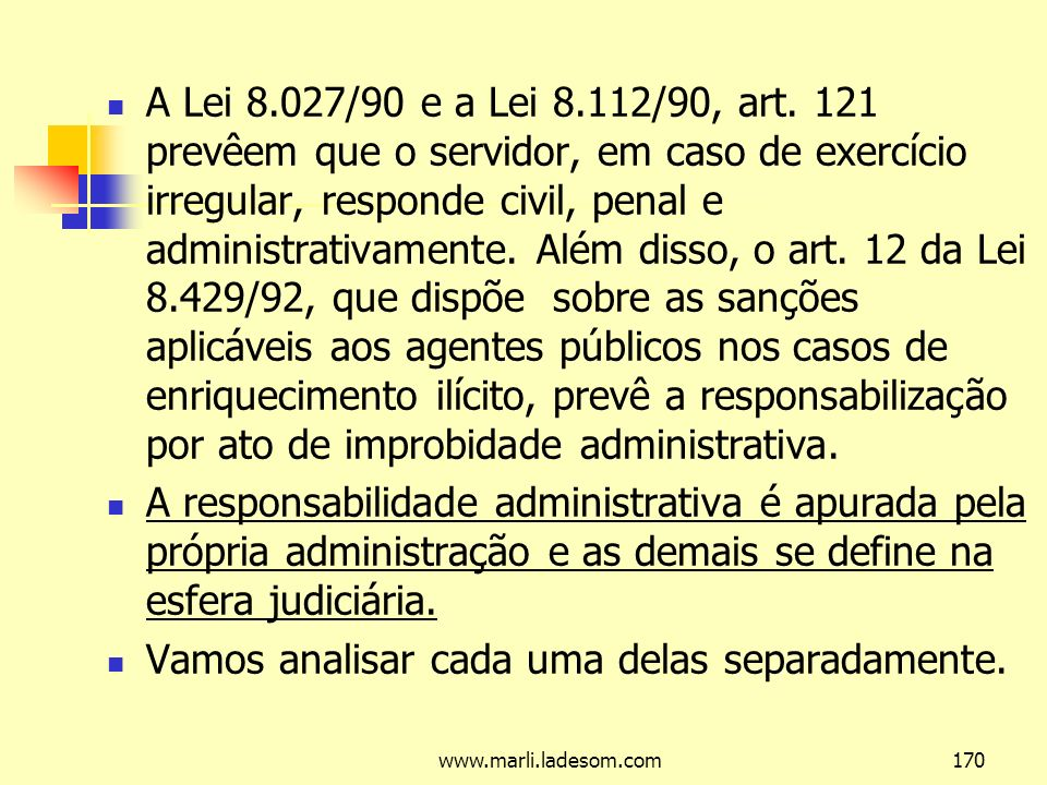 www.marli.ladesom.com170 A Lei 8.027/90 e a Lei 8.112/90, art.