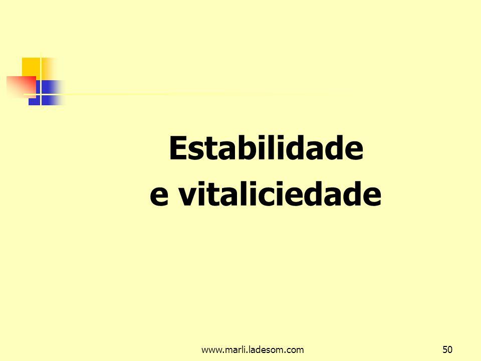 www.marli.ladesom.com50 Estabilidade e vitaliciedade