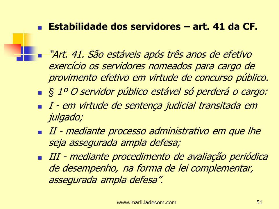 www.marli.ladesom.com51 Estabilidade dos servidores – art.