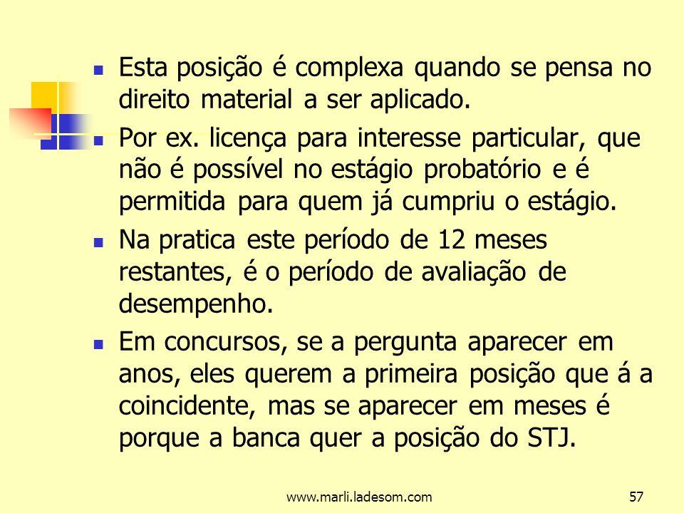 www.marli.ladesom.com57 Esta posição é complexa quando se pensa no direito material a ser aplicado.