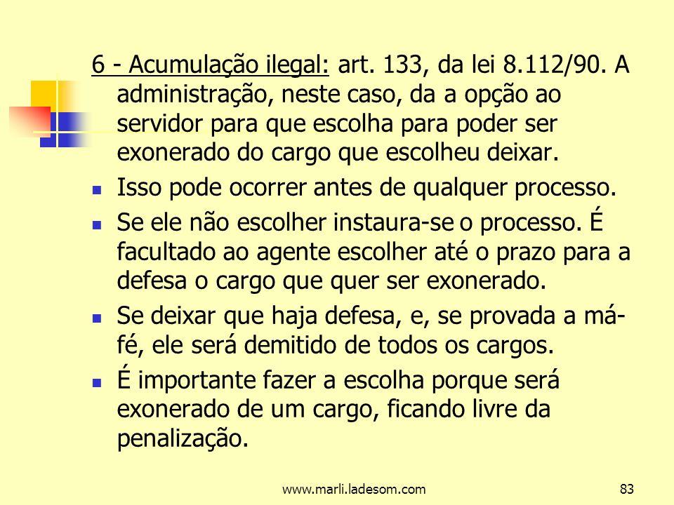 www.marli.ladesom.com83 6 - Acumulação ilegal: art.