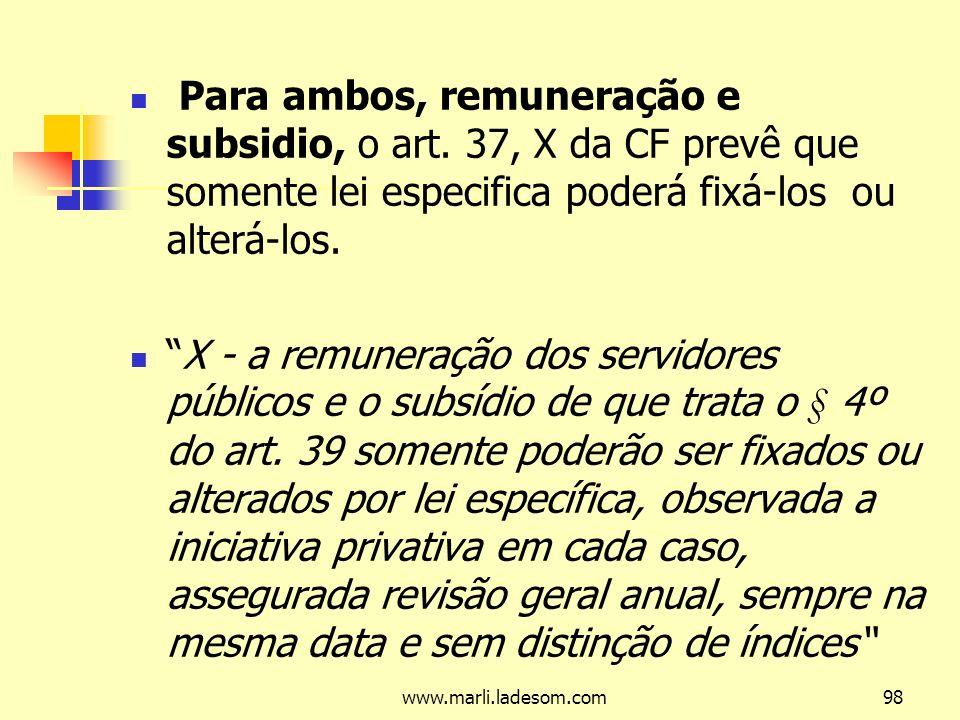 www.marli.ladesom.com98 Para ambos, remuneração e subsidio, o art.