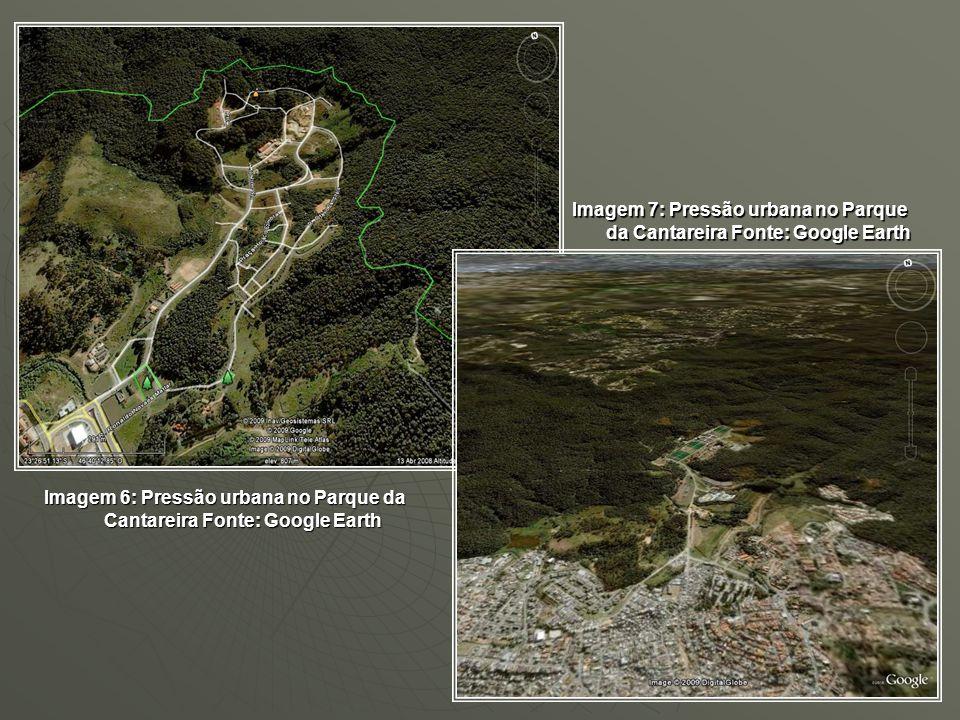 Imagem 6: Pressão urbana no Parque da Cantareira Fonte: Google Earth Imagem 7: Pressão urbana no Parque da Cantareira Fonte: Google Earth