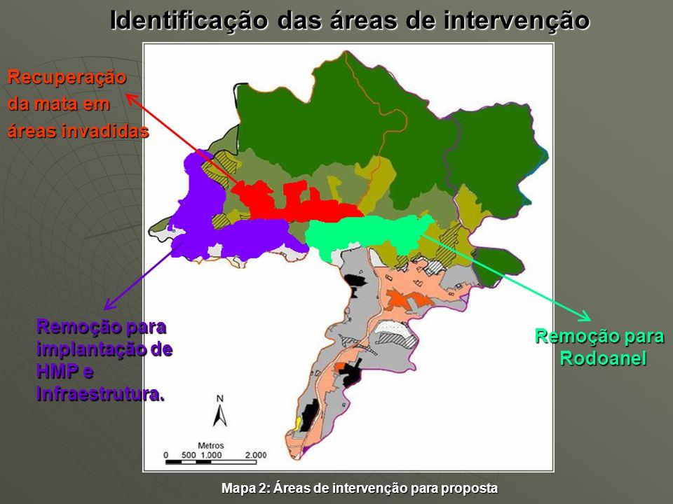 Identificação das áreas de intervenção Mapa 2: Áreas de intervenção para proposta Remoção para implantação de HMP e Infraestrutura. Remoção para Rodoa