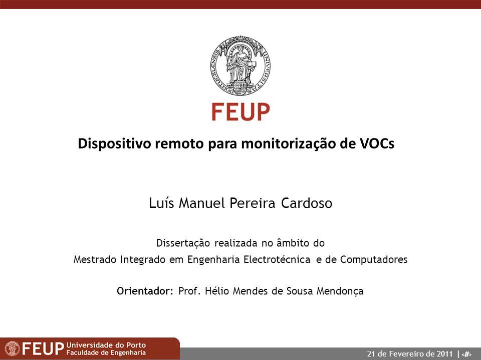 1 Dispositivo remoto para monitorização de VOCs Dissertação realizada no âmbito do Mestrado Integrado em Engenharia Electrotécnica e de Computadores L