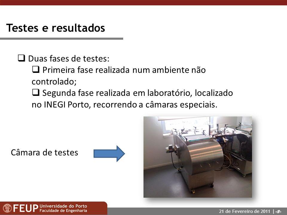 14 Testes e resultados Duas fases de testes: Primeira fase realizada num ambiente não controlado; Segunda fase realizada em laboratório, localizado no