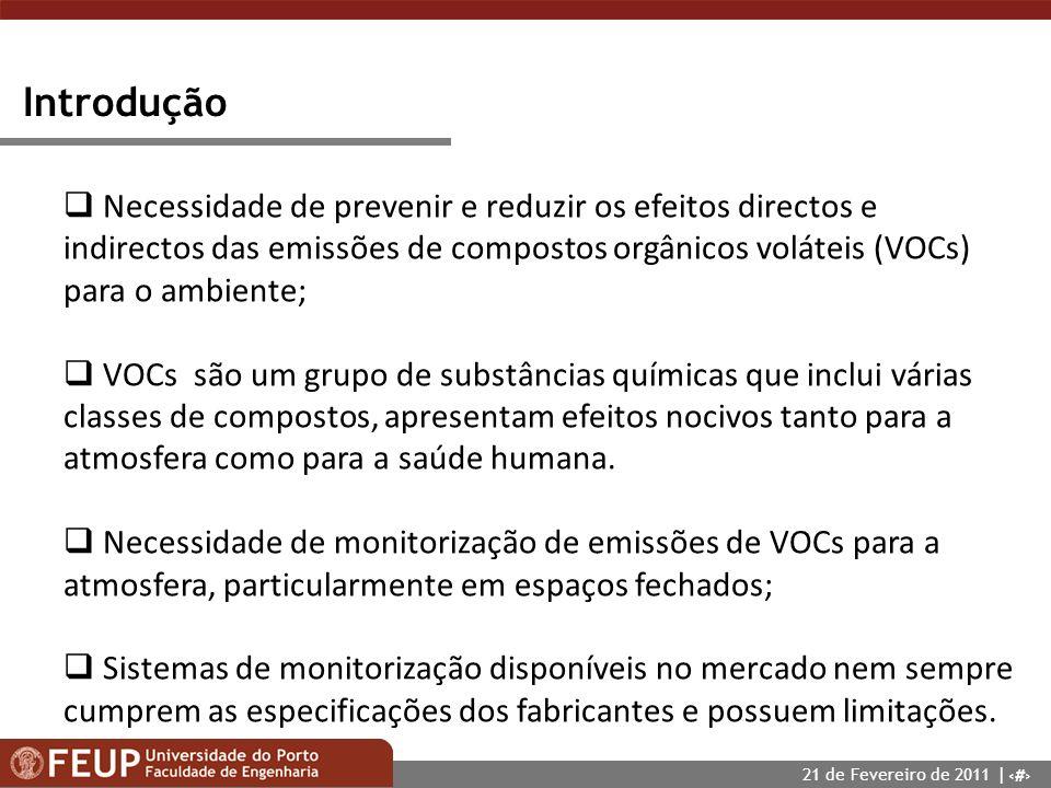 3 Introdução Necessidade de prevenir e reduzir os efeitos directos e indirectos das emissões de compostos orgânicos voláteis (VOCs) para o ambiente; V