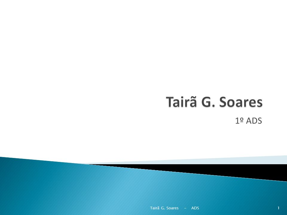 1º ADS 1Tairã G. Soares - ADS