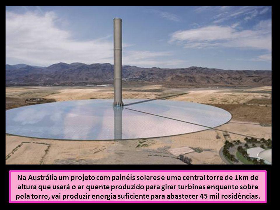 Na Austrália um projeto com painéis solares e uma central torre de 1km de altura que usará o ar quente produzido para girar turbinas enquanto sobre pe