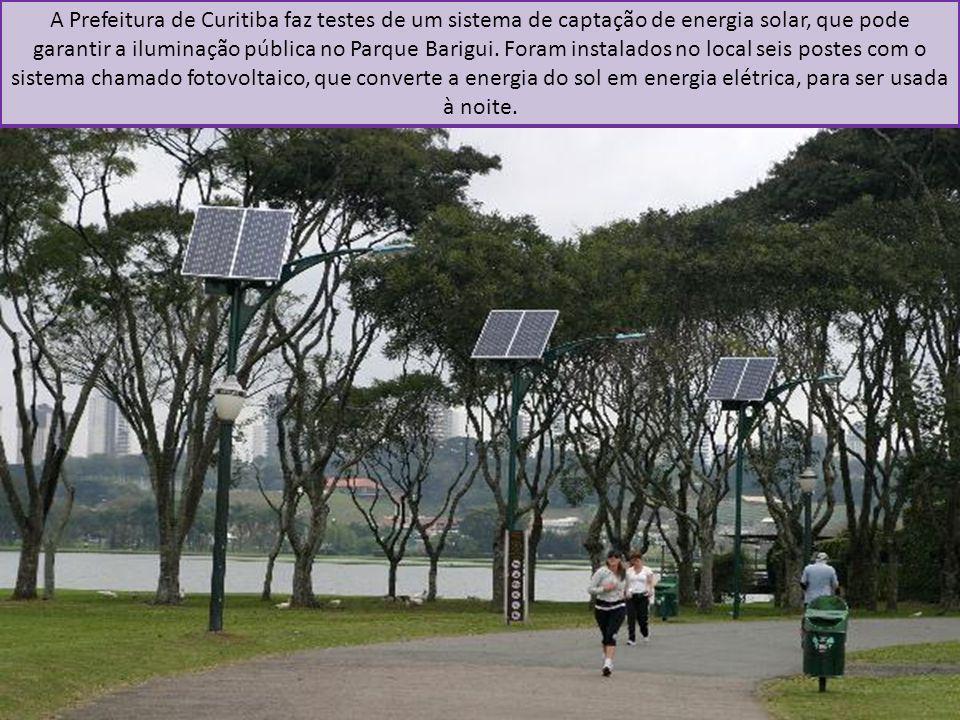 A Prefeitura de Curitiba faz testes de um sistema de captação de energia solar, que pode garantir a iluminação pública no Parque Barigui. Foram instal