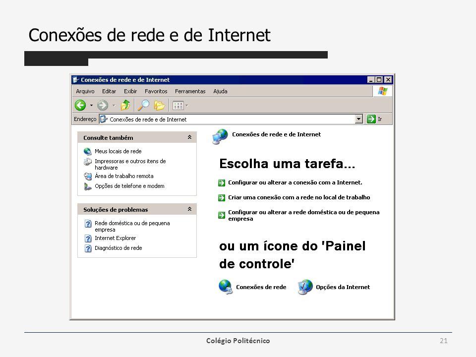 Conexões de rede e de Internet Colégio Politécnico21