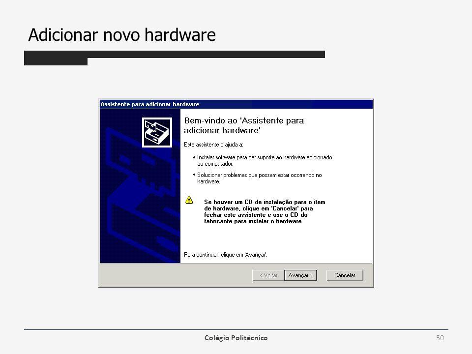 Adicionar novo hardware Colégio Politécnico50