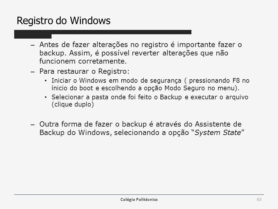 Registro do Windows – Antes de fazer alterações no registro é importante fazer o backup.
