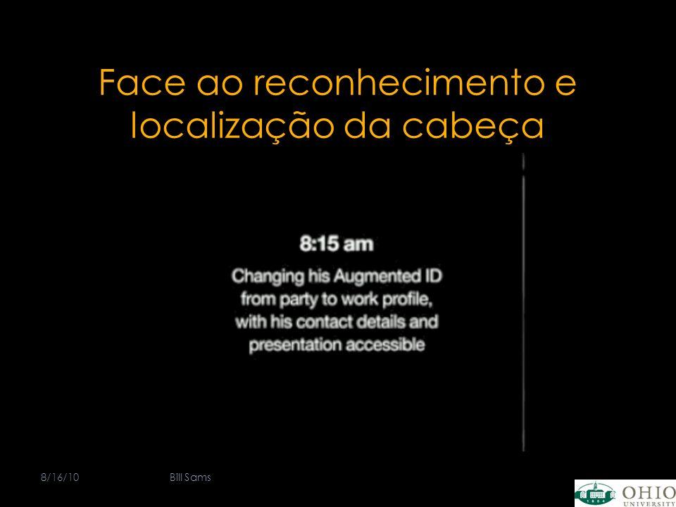 Face ao reconhecimento e localização da cabeça 8/16/10Bill Sams