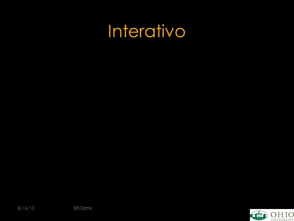 Interativo 8/16/10Bill Sams