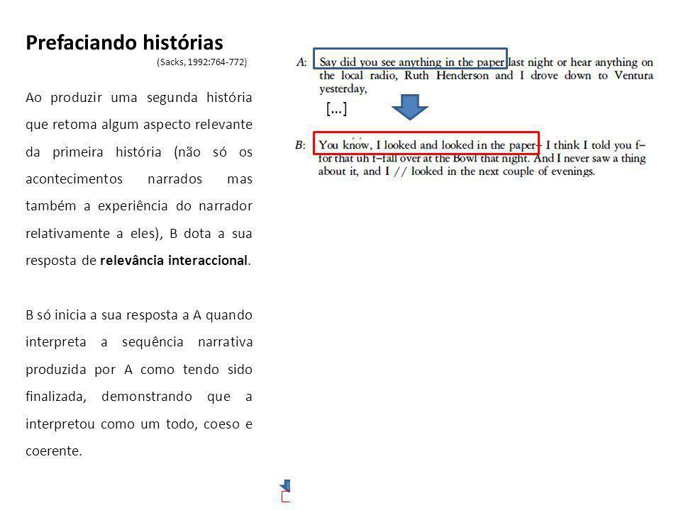 exemplo extraído do corpus ACASS: [Atendimento E]: linhas 109-132