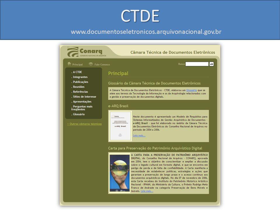 www.documentoseletronicos.arquivonacional.gov.br CTDE