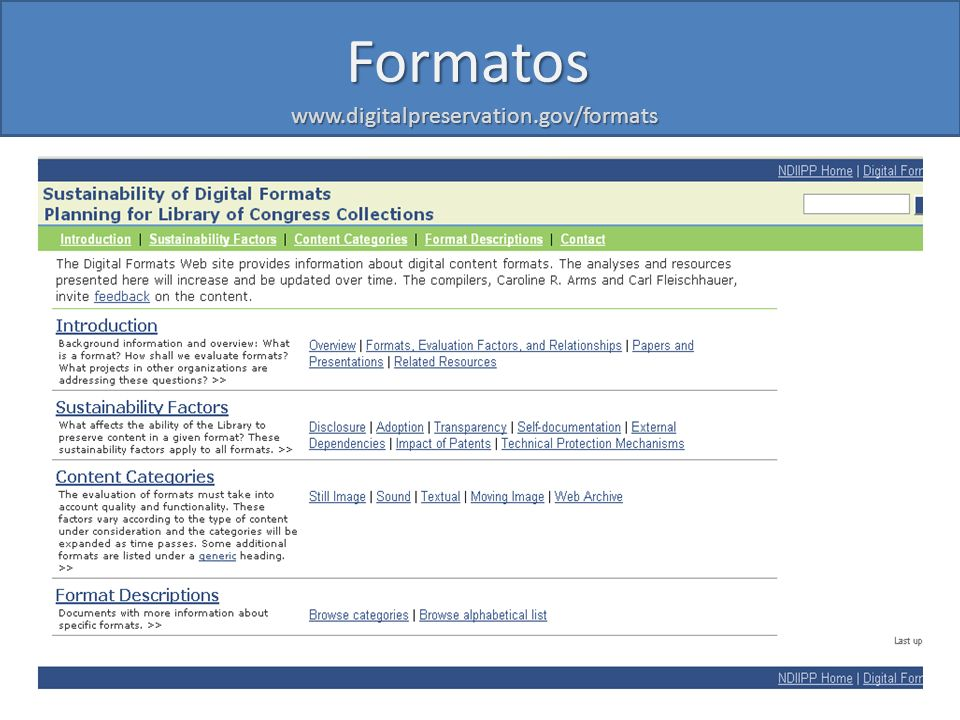 Formatos www.digitalpreservation.gov/formats