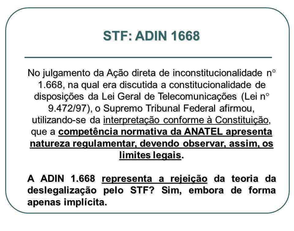STF: ADIN 1668 No julgamento da Ação direta de inconstitucionalidade n° 1.668, na qual era discutida a constitucionalidade de disposições da Lei Geral