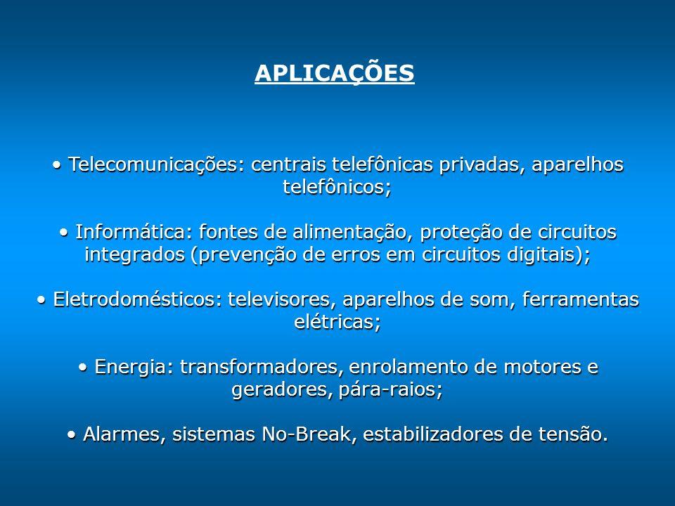 Telecomunicações: centrais telefônicas privadas, aparelhos telefônicos; Telecomunicações: centrais telefônicas privadas, aparelhos telefônicos; Informática: fontes de alimentação, proteção de circuitos integrados (prevenção de erros em circuitos digitais); Informática: fontes de alimentação, proteção de circuitos integrados (prevenção de erros em circuitos digitais); Eletrodomésticos: televisores, aparelhos de som, ferramentas elétricas; Eletrodomésticos: televisores, aparelhos de som, ferramentas elétricas; Energia: transformadores, enrolamento de motores e geradores, pára-raios; Energia: transformadores, enrolamento de motores e geradores, pára-raios; Alarmes, sistemas No-Break, estabilizadores de tensão.