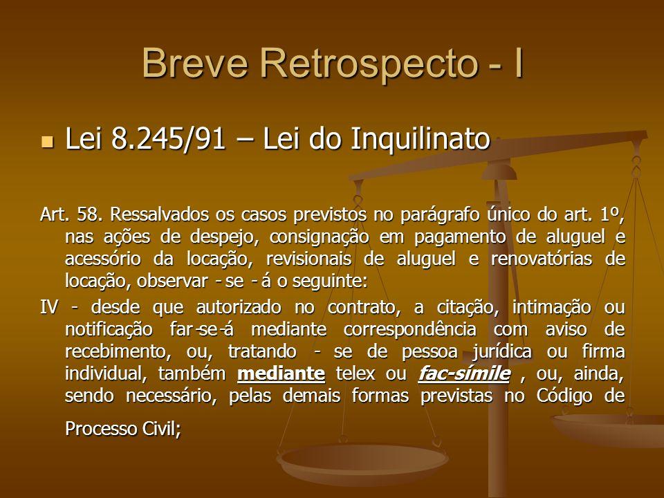 Breve Retrospecto - II Lei 9.800/99 – Lei do Fax Lei 9.800/99 – Lei do Fax Art.