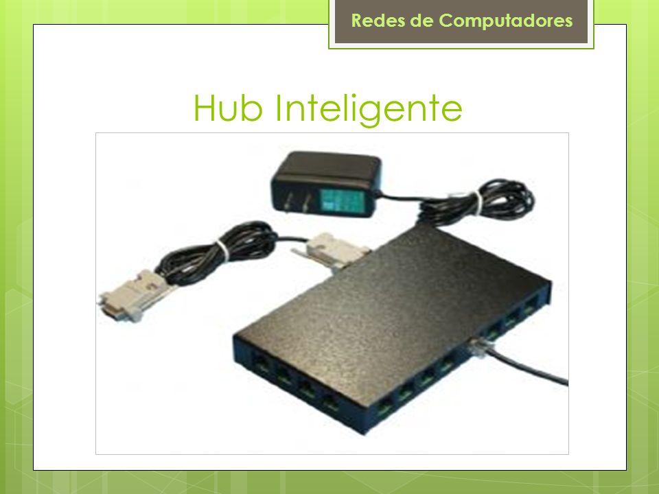 Redes de Computadores Hub Inteligente