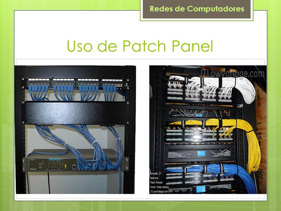 Redes de Computadores Uso de Patch Panel