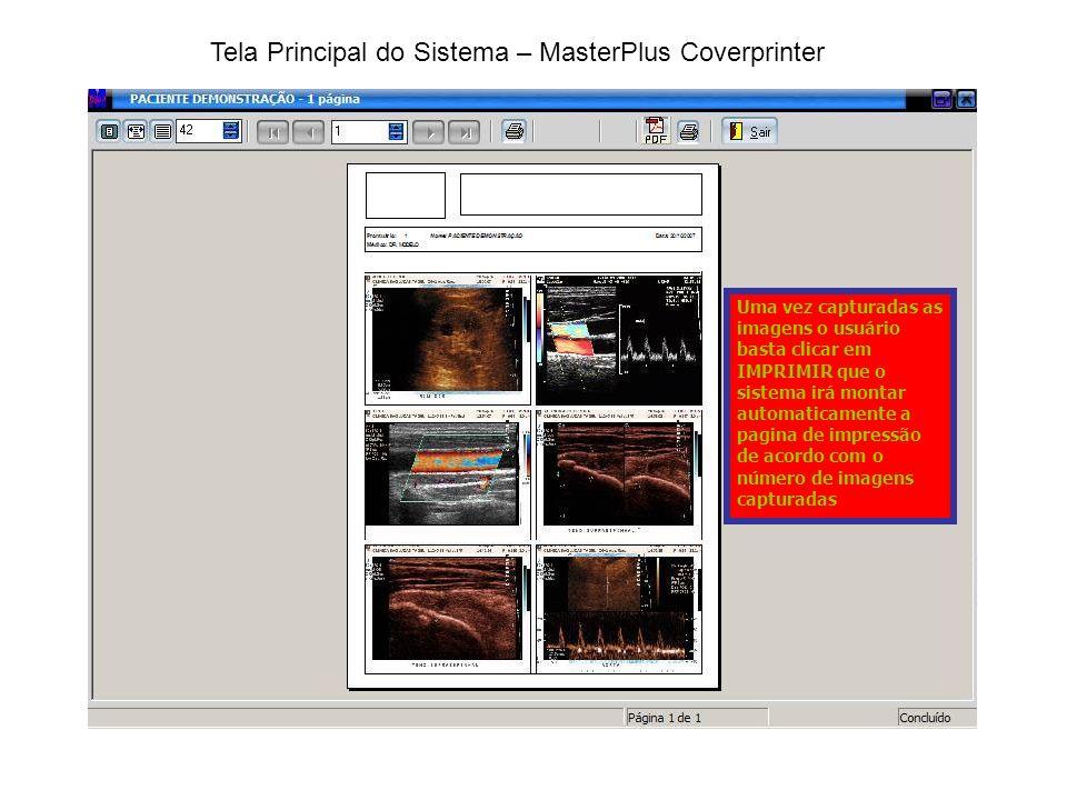 TELA CHEIA Permite ver o exame na tela do PC em tela cheia podendo assim substituir um monitor externo e usar a tela do PC para fazer os exames em tempo rea, sendo que a cada captura será disparado um clique